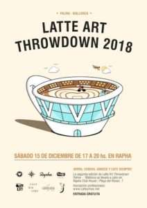 Patrocinamos el evento Latte Art Throwdown Diciembre 2018 Mallorca